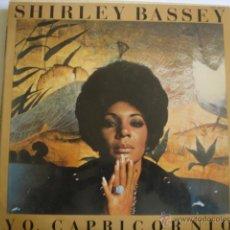 Discos de vinilo: SHIRLEY BASSEY YO, CAPRICORNIO. Lote 48423660