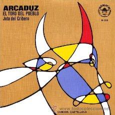 Discos de vinilo: ARCADUZ - EL TORO DEL PUEBLO + JOTA DEL CRIBERO - SINGLE VINILO ULTRA RARO (1978) - FOLK CASTELLANO. Lote 48424741