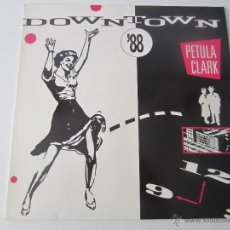 Discos de vinilo: PETULA CLARK - DOWNTOWN '88/ORIGINAL VERSION/DON'T SLEEP IN THE SUBWAY 1989 GERMANY MAXI SINGLE. Lote 48426203