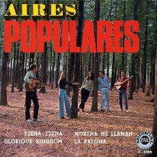 Discos de vinilo: AIRES POPULARES - ULTRA RARO EP DE VINILO. 4 CANCIONES (1970) GRUPO FOLK COMO NUESTRO PEQUEÑO MUNDO. Lote 48432989