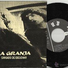 Discos de vinilo: LA GRANJA SINGLE CANSADO DE ESCUCHAR.1991.EN PERFECTO ESTADO. Lote 48434876