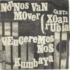 Dischi in vinile: XOAN RUBIA EP EDIGSA XISTRAL 1969 NON NOS VAN MOVER/ VENCEREMOS NOS/ KUMBAYA FOLK PROTESTA GALICIA. Lote 48438392