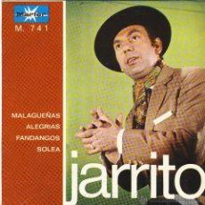 Discos de vinilo: JARRITO.- MALAGUEÑAS.- ALEGRÍAS.- FANDANGOS.- SOLEÁ.-. Lote 48445222