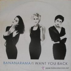 Discos de vinilo: MAXI BANANARAMA I WANT YOU BACK - 886 271-1. Lote 146446564