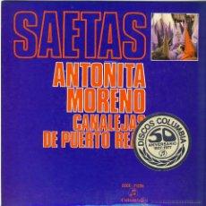 Discos de vinilo: ANTOÑITA MORENO Y CANALEJAS DE PUERTO REAL.- SAETAS.-. Lote 48446250