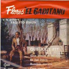 Discos de vinilo: FLORES- EL GADITANO.- A LA GUITARRA PAQUITO SIMÓN.-. Lote 48447625