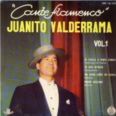 Discos de vinilo: JUANITO VALDERRAMA.- CANTE FLAMENCO.- VOL. 1.-. Lote 48448629
