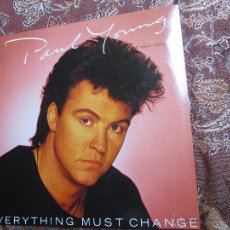 Discos de vinilo: PAUL YOUNG-MAXI SINGLE DE VINILO TITULO EVERYTHING MUST CHANGE- ORIGINAL DEL 84- 2 TEMAS-NUEVO. Lote 48451053
