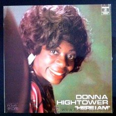Discos de vinilo: DONNA HIGHTOWER - HERE I AM - LP - 1973 - COMO NUEVO. Lote 48455471