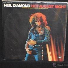 Discos de vinilo: NEIL DIAMOND - HOT AUGUST NIGHT - 2LP. Lote 48462891