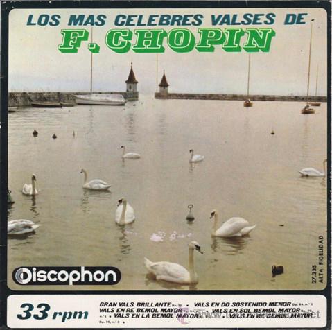SINGLE - F. CHOPIN - LOS MAS CELEBRES VALSES - SEIS MELODIAS - ED. DISCOPHON - AÑO 1964 - (Música - Discos - Singles Vinilo - Clásica, Ópera, Zarzuela y Marchas)