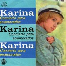 Discos de vinilo: KARINA - EP VINILO 7'' - EDITADO EN MÉXICO / MÉJICO - CONCIERTO PARA ENAMORADOS + 3 - GAMMA. Lote 48470922