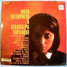 Discos de vinilo: MAYA ( ROSA MARIA LOBO ) INTERPRETA A ATAHUALPA YUPANQUI - EDICION RCA EN 1968.. Lote 48476027