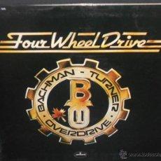 Discos de vinilo: BACHMAN - TURNER . OVERDRIVE - FOUR WHEEL DRIVE (ESPAÑA-1975) VER FOTOS ADICIONALES. Lote 48476157