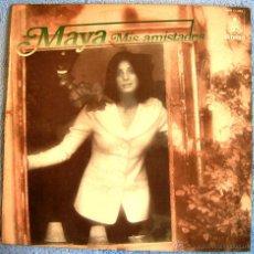 Discos de vinilo: MAYA ( ROSA MARIA LOBO ) MIS AMISTADES - EDICION HISPAVOX EN 1973.. Lote 48476264