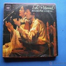 Discos de vinilo: LOLE Y MANUEL BULERIA DE LA PENA + RECUERDO SINGLE CBS 1978 PDELUXE. Lote 48476628