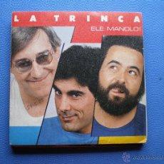 Discos de vinilo: LA TRINCA ELE MANOLO +FANTASMAS SINGLE PROMO ARIOLA 1985 LABEL BLANCO PDELUXE. Lote 48476728