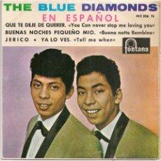 Discos de vinilo: THE BLUE DIAMONDS - QUE TE DEJE DE QUERER + 3 (EP FONTANA 1964 SPAIN). Lote 48481467
