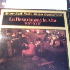 Discos de vinilo: LA BAXA DANZA Y LA ALTA. COLEC. DE MÚSICA ANTIGUA ESPAÑOLA . C4V. Lote 48481990