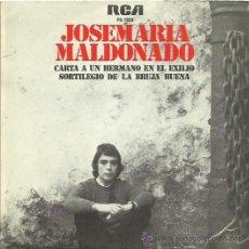 Discos de vinilo: JOSEMARIA MALDONADO SINGLE SELLO RCA. Lote 48482396