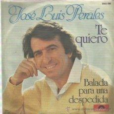 Discos de vinilo: JOSE LUIS PERALES SINGLE SELLO POLYDOR EDITADO EN ALEMANIA. Lote 48482544