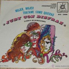 Discos de vinilo: JUDY CON DISFRAZ / HELLO GOODBYE ( THE BEATLES) /MUJER MUJER /TRATAME COMO QUIER. Lote 48483989