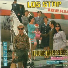 Discos de vinil: LOS STOP EP BELTER 1967 EL TURISTA 1.999.999/ LOS 2 TAN FELICES (HAPPY TOGETHER-TURTLES COVER)+2 . Lote 48489423