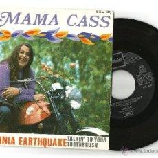 Discos de vinilo: MAMA CASS: CALIFORNIA EARTHQUAKE +TALKIN´ TO YOU TOOTHBRUSH. Lote 48500009