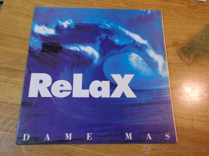 RELAX. DAME MÁS. (Música - Discos - LP Vinilo - Grupos Españoles de los 90 a la actualidad)