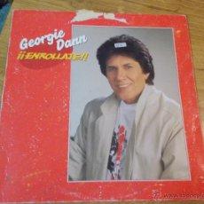 Discos de vinilo: GEORGIE DANN. ENROLLATE.. Lote 48503330