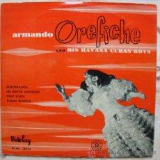 Discos de vinilo: ARMANDO OREFICHE AND HIS HAVANA CUBAN BOYS - BURUNDANGA + 3 - EP. Lote 48504113