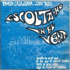 Disques de vinyle: EP RAMON CASAJOANA & JOAN BOIX : BOB DYLAN : ESCOLTA-HO EN EL VENT + EL DIA QUE EL VAIXELL VINDRA. Lote 48506050