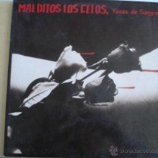 Discos de vinilo: MALDITOS LOS CELOS ROSAS DE SANGRE. Lote 48521251