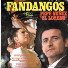 Discos de vinilo: PEPE NUÑEZ EL LOREÑO - FANDANGOS - FANDANGO DE CANTILLANA / FANDANGOS DE CACERIA - DISCOS EKIPO 1969. Lote 48526285