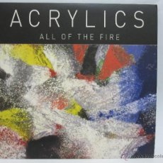 Discos de vinilo: ACRYLICS - ALL OF THE FIRE - USA - EP - TERRIBLE RECORDS - 2009 - EX+/NM+. Lote 48529317