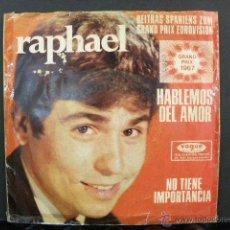 Discos de vinilo: RAPHAEL HABLEMOS DEL AMOR GRAND PRIX 1967. Lote 48538671