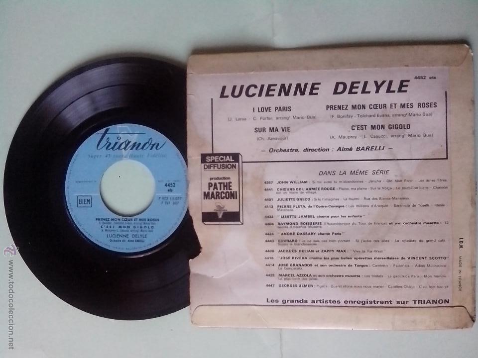 Discos de vinilo: LUCIENNE DELYLE. I LOVE PARIS.SUR MA VIE.PRENEZ MON COEUR ET MES ROSES.C´EST GIGOLO. TRIANON.FRANCIA - Foto 2 - 48556282