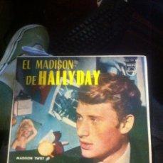 Discos de vinilo: JOHNNY HALLYDAY / EL MADISON DE HALLIDAY / PHILIPS 1962. Lote 48559125