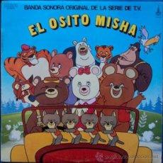 Discos de vinilo: EL OSITO MISHA, B.S.O-SERIE TV, EDICION DE 1980 DE ESPAÑA. Lote 28683874