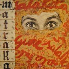 Discos de vinilo: MATRAKA - GURE SALAKETA - LP RARO DE VINILO COMPLETO OIHUKA. Lote 48570143