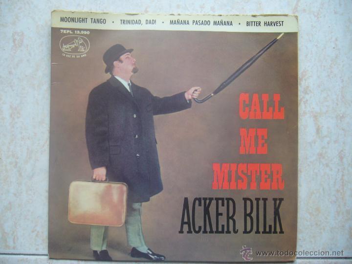 ACKER BILK - CALL ME MISTER (Música - Discos de Vinilo - EPs - Jazz, Jazz-Rock, Blues y R&B)