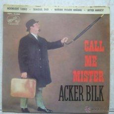 Discos de vinilo: ACKER BILK - CALL ME MISTER. Lote 48579938
