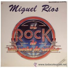Discos de vinilo: MIGUEL RIOS- EL ROCK DE UNA NOCHE DE VERANO MAXISINGLE PROMOCIONAL MUY RARO. Lote 48582270