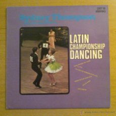 Discos de vinilo: SYDNEY THOMPSON AND HIS ORCHESTRA - LATIN CHAMPIONSHIP DANCING (LP 1975 SHDNEY). Lote 48582598