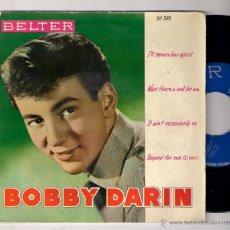 Discos de vinilo: BOBBY DARIN: I´LL REMEMBER APRIL + IT AIN´T NECESARILLY SO + BEYOND THE SEA +1. Lote 48593604