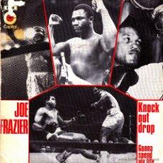 Discos de vinilo: JOE FRAZIER-KNOCK OUT DROP + GONNA SPEND MY LIFE SINGLE VINILO 1971 SPAIN. Lote 48609000