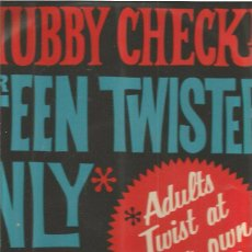Discos de vinilo: CHUBBY CHECKER FOR TEENS TWISTERS ONLY. Lote 48609676