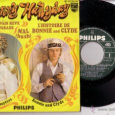 Discos de vinilo: JOHNNY HALLYDAY L´HISTORIE DE BONNIE AND CLYDE EP IMPORT FRANCIA PHILIPS 437395 BE. Lote 48611978