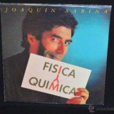 Discos de vinilo: JOAQUIN SABINA - FISICA Y QUIMICA - LP. Lote 48616049