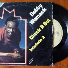 Discos de vinilo: BOBBY WOMACK, CHECK IT OUT + INTERLUDE 2 (ARIOLA 1975) SINGLE ESPAÑA. Lote 48620201